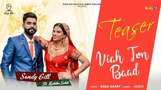 Viah To Baad Teaser 2017 | Sandy Gill Ft. Kritika Sobti | New Punjabi Song 2017 | Rock Hill Music
