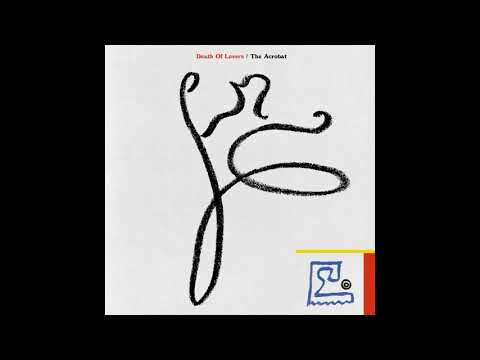 DEATH OF LOVERS - THE ACROBAT [2017] (FULL ALBUM STREAM)