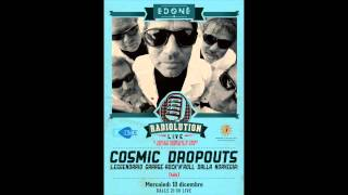 COSMIC DROPOUTS (NO) live a Bergamo! // RADIOLUTION LIVE s02e05 at Edonè