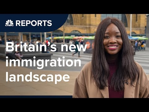 Britain's immigration landscape is already changing | CNBC R
