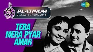 Platinum song of the day | Tera Mera Pyar Amar | तेरा मेरा प्यार अमर | 19th June | RJ Ruchi