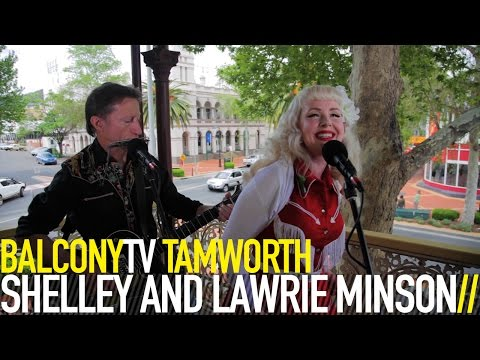 SHELLEY AND LAWRIE MINSON - ROCKABILLY MAN (BalconyTV)