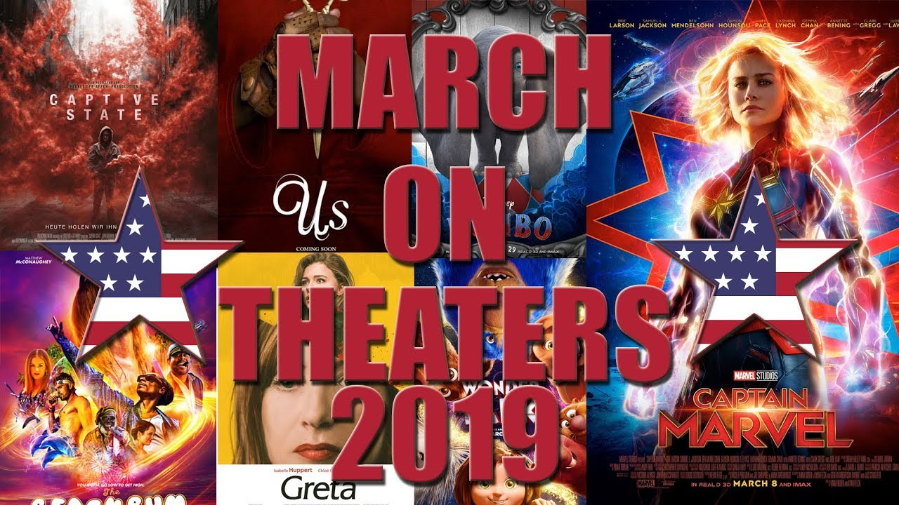 Best New Movies on Theaters March 2019 All Upcoming Cinema Releases March 2019 HD Trailer