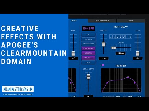 Creative Effects With Apogee's Clearmountian Domain