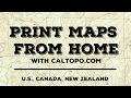 How to Quickly Print Free Maps with Calt