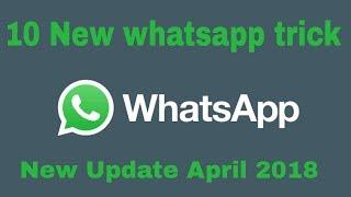 10 WhatsApp Hidden features  WhatsApp Tricks 2018 Hindi Android Tips
