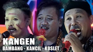 Download Lagu Kangen   Bambang (Dwi Warna) Wa Kancil Wa Koslet (Lingga Buana)   Bambang Satria Group mp3