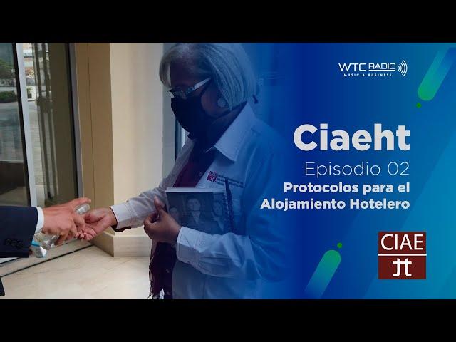 CIAEHT | Alojamiento Hotelero en pandemia | Episodio 2