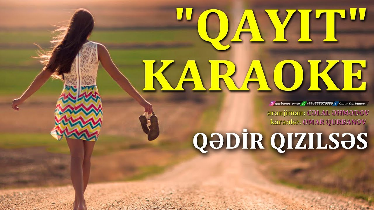 Qədir Qızılsəs – Qayıt