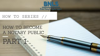 How to Become a Notary Public [INTRO] | (pt. 1 of 3)