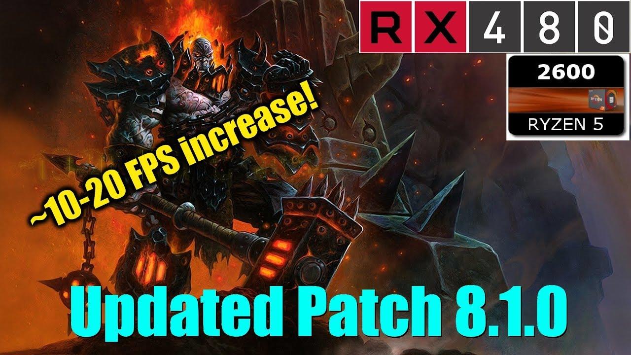 WoW - XFX RX 480 | Ryzen 5 2600 Ultra (Updated 8 1 0)