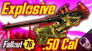 Explosive .50 Cal Machine Gun In Fallout 76 (Random Legendary Drop)