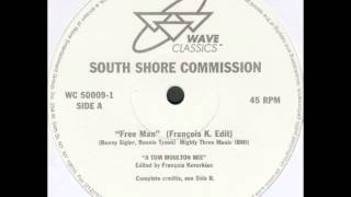 South Shore Commission - Free Man (François K. Edit)