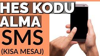 SMS ile HES Kodu Nasıl Alınır ?