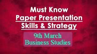Video PRESENTATION skills to score 90+: Business Studies Boards Paper, Class 12 download MP3, 3GP, MP4, WEBM, AVI, FLV Oktober 2018
