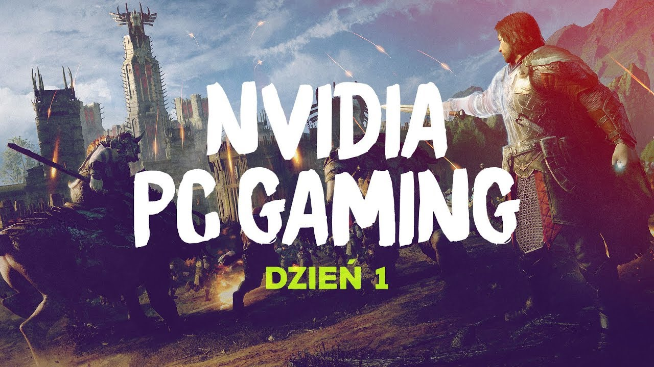 Dzień 1: PC Gaming Master Race NVIDIA Event