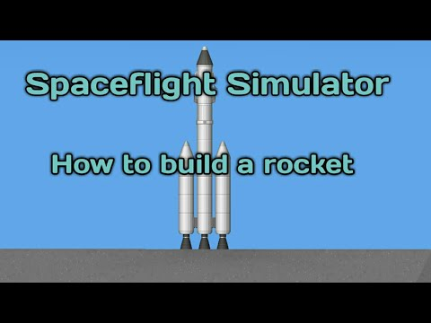 Space Flight Simulator   How to build a rocket