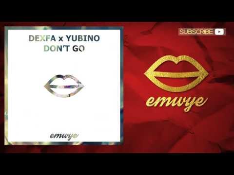 Dexfa, Yubino - Don't Go
