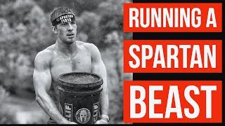 Running a Spartan BEAST Race - My Training and Experience!