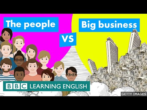 The people vs big business - BBC Learning English