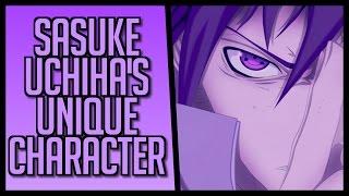 The Uniqueness of Sasuke Uchiha