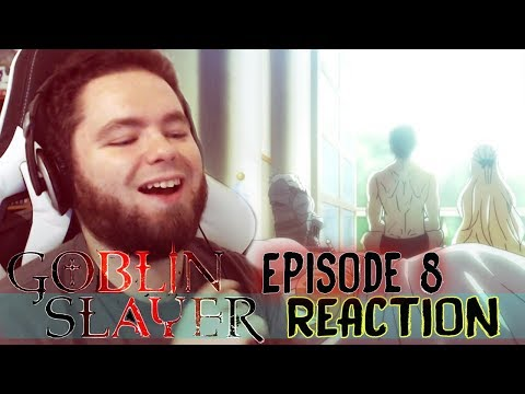 Healing And Feeling   Goblin Slayer Ep8 Reaction&Review