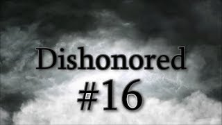 Dishonored - The Art Dealers Safe - Ep.16