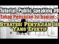 - Strategi dan gaya Penyajian Isi Presentasi yang Efektif ll Public Speaking ll Tutorial