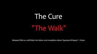 """The Cure """"The Walk"""" Karaoke Version"""