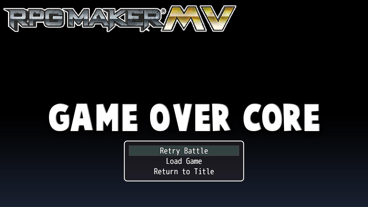 Game Over Core Plugin - RPG Maker MV - clipzui com