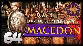 ELEPHANT WARPATH! Total War: Rome II - Divide Et Impera - Macedon Campaign #64