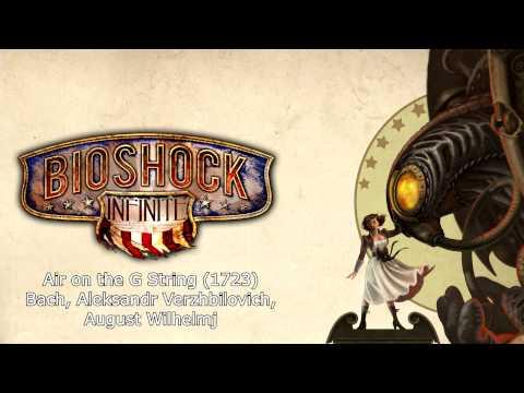 Bioshock Infinite Music  Air on the G String 1723  JS Bach, A Verzhbilovich, A Wilhelmj