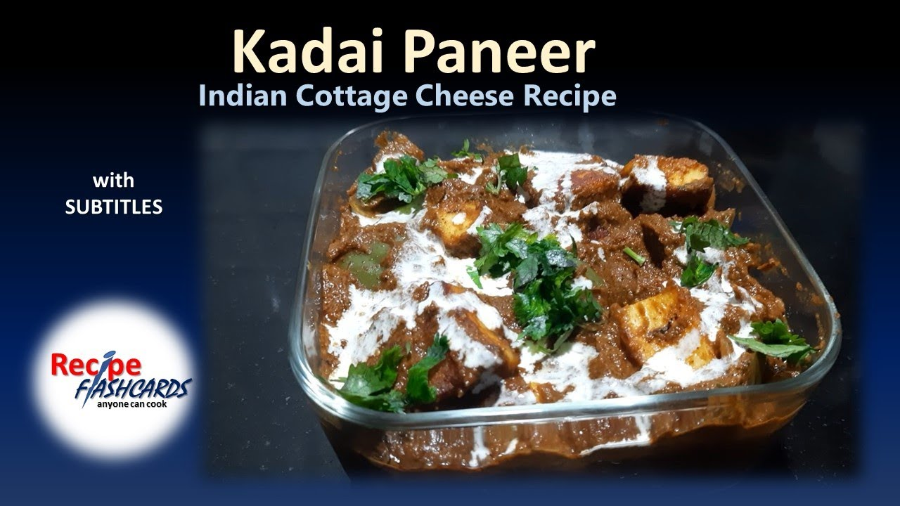 Kadai Paneer Paneer Recipe Indian Cottage Cheese Recipe With Subtitles Recipe 140 Youtube