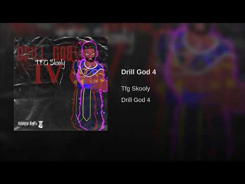 TFG Skooly - Drill God 4 [Official Audio]