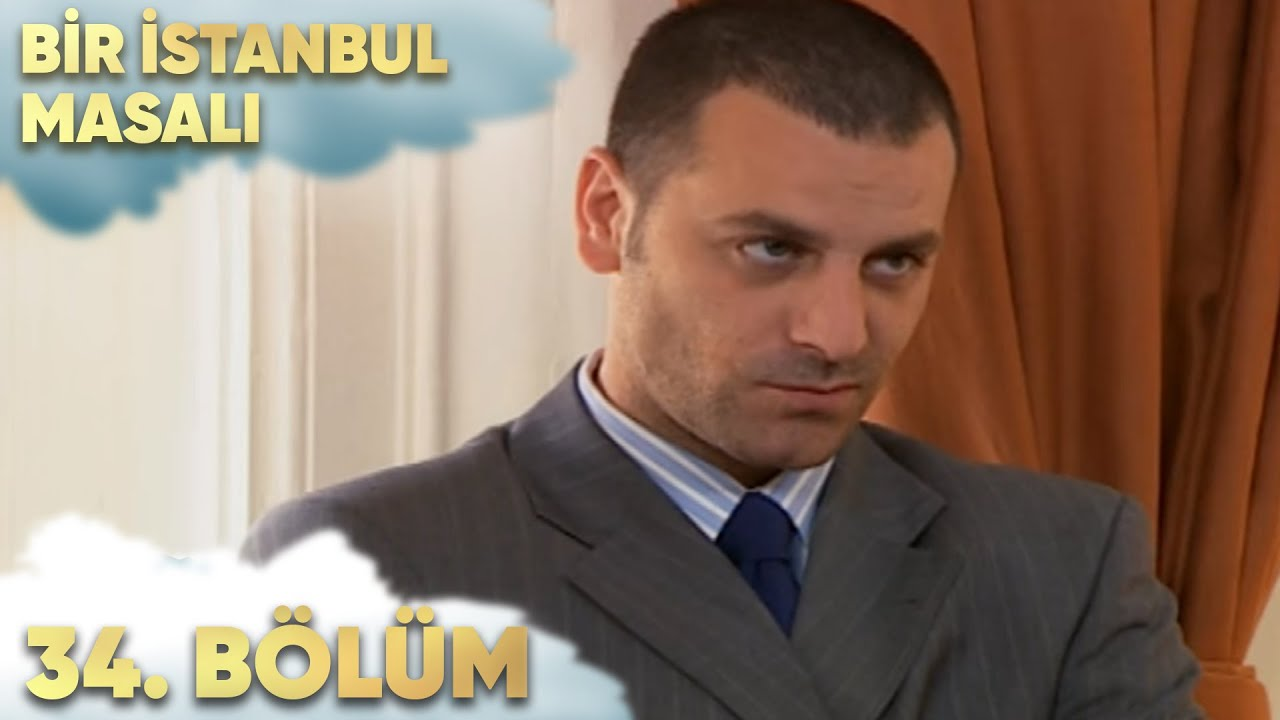 Bir İstanbul Masalı 34. Bölüm