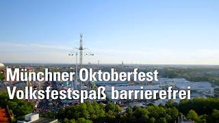 Münchner Oktoberfest: Volksfestspaß barrierefrei - einfach München