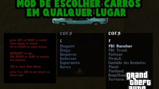 Gta Sa Mods - Como instalar mod de escolher carros em qualquer lugar no Gta Sa