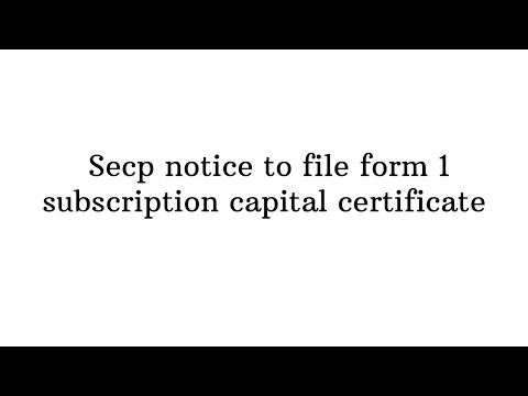 Secp Notice To File Form 1 Subscription Capital Certificate
