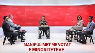 Emisioni #KallxoPernime: Manipulimet me votat e minoriteteve 22.02.2021