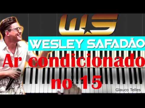 Ar condicionado no 15 - Wesley Safadão -  sanfona acordeon/piano/teclado -- intro/aula