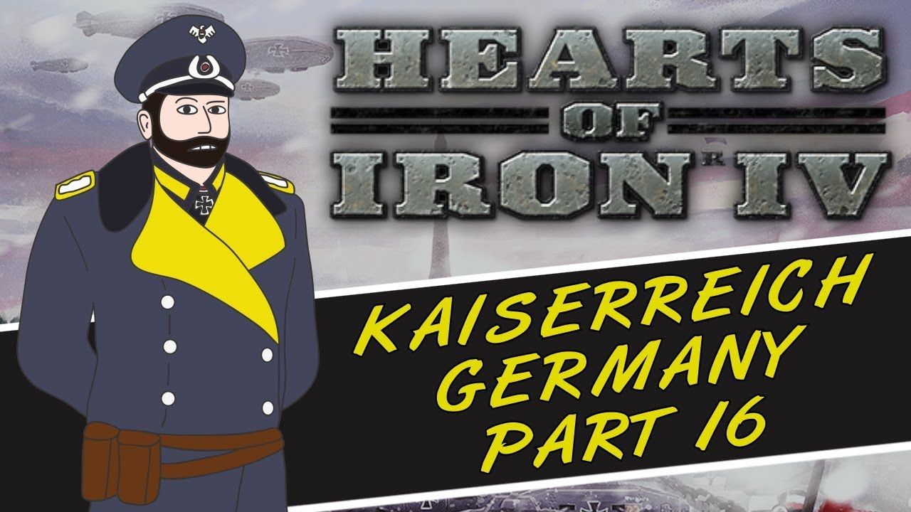 RELEASE THE PUPPETS - Hearts Of Iron 4: Kaiserreich Mod - German Empire  Gameplay - Part 16