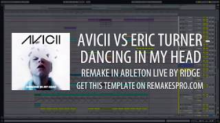 Gambar cover Avicii - Dancing in My Head (Ableton Live Remake) + Project File!