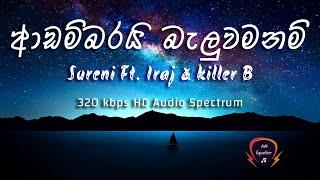 Adambarai baluwamanam - Sureni Ft. Iraj & killer B (320kbps) Audio Spectrum By AM Equalizer