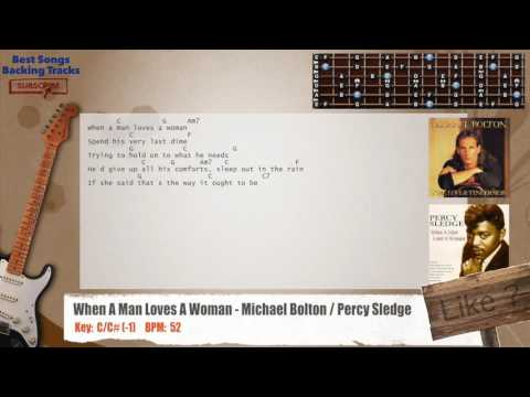 When A Man Loves A Woman - Michael Bolton / Percy Sledge Guitar Backing Track with chords and lyrics