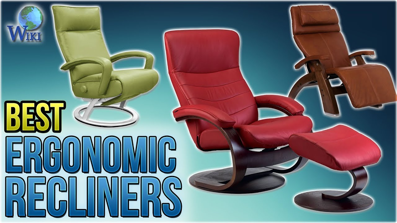 Moran Recliners Chairs 10 Best Ergonomic Recliners 2018