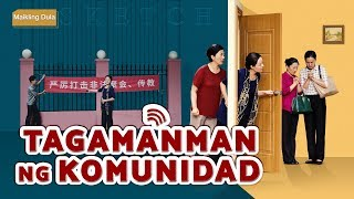 "Tagalog Christian Skit | ""Tagamanman ng Komunidad"" 