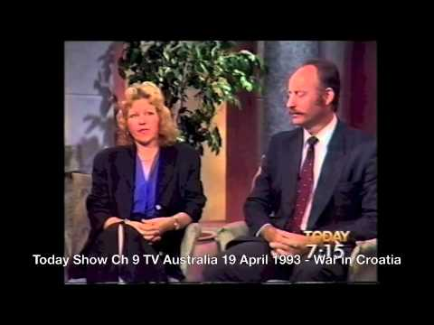 War in Croatia - Today Show Ch 9 TV Australia 19 April 1993.m4v