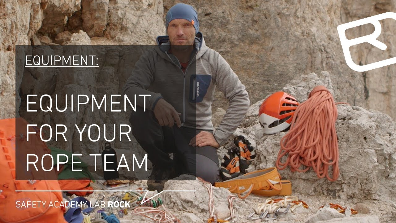 Equipment for your rope team