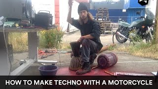 How to make experimental techno with a motorcycle // Part 1