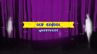 Old School WordPress Expert Tips